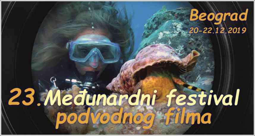 23. Međunarodni festival podvodnog filma - Beograd 20-22.12.2019