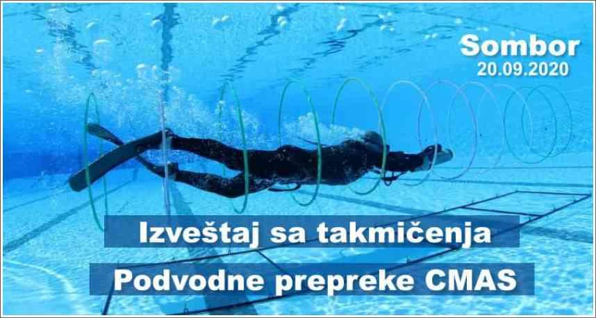 Izveštaj sa takmičenja - Podvodne prepreke CMAS - Sombor, 20.09.2020