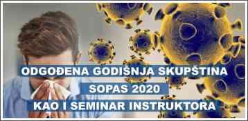 Odgođena Skupštine SOPAS-a, kao i seminar Instruktora